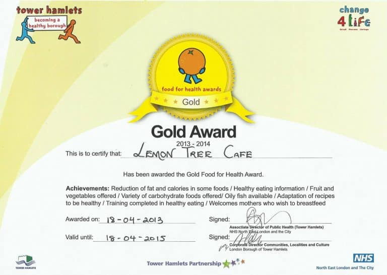 Our 2013 Gold Food for Health Award from Tower Hamlets Borough Council